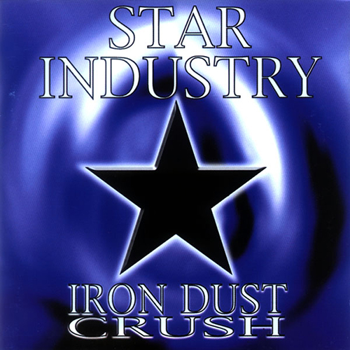 Iron Dust Crush Star Industry